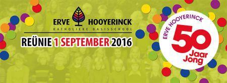 Laatste aankondiging Reünie Erve Hooyerinck 50 jaar